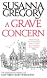 A Grave Concern: The Twenty Second Chronicle of Matthew Bartholomew (Chronicles of Matthew Bartholomew)