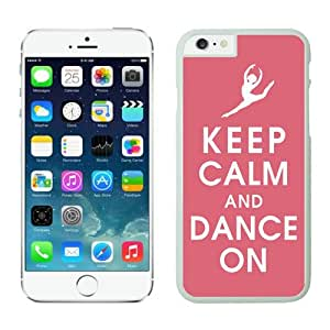 Dacheng Most Popular Keep Calm And Dance iPhone 6 Plus Case White