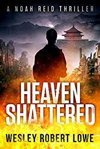 Heaven Shattered by Wesley Robert Lowe ebook deal