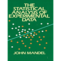 The Statistical Analysis of Experimental Data (Dover Books on Mathematics) (English Edition)