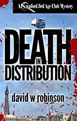 Death in Distribution (#11 - Sanford Third Age Club Mystery)