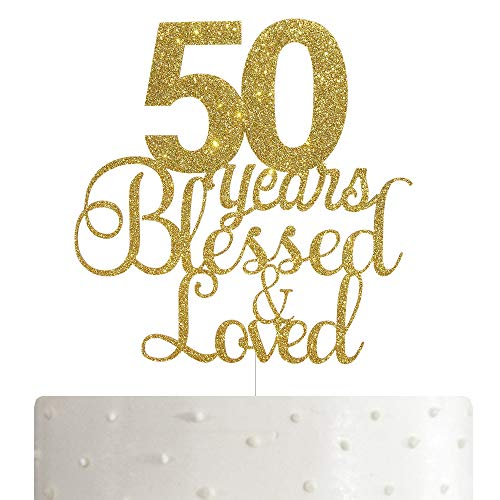 ALPHA K 50th Birthday/Anniversary Cake Topper - 50 Years Blessed & Loved Cake Topper with Gold Glitter