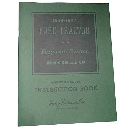 61435 Instruction Manual For 1939 -1947 Ford Tractor w Ferguson Systems 9N 2N