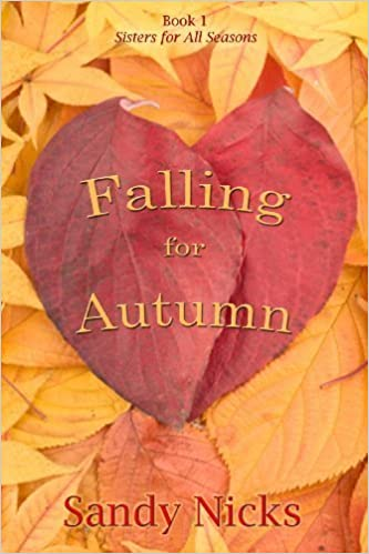 Book Falling for Autumn by Sandy Nicks (2009-07-06)