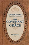 Matthew Henry's Sermons on the Covenant of Grace, Matthew Henry, 1857927966
