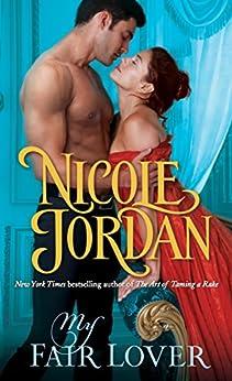 My Fair Lover: A Legendary Lovers Novel by [Jordan, Nicole]