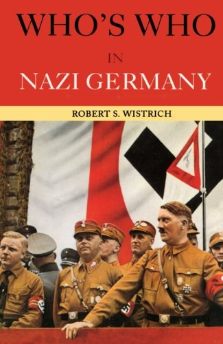 Who's Who In Nazi Germany