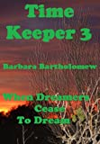 download ebook time keeper 3 (when dreamers cease to dream) (the timeways trilogy) pdf epub