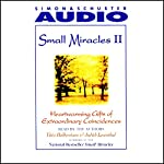 Small Miracles II: Heartwarming Gifts of Extraordinary Coincidence | Yitta Halberstam,Judith Leventhal