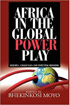 Book Africa in Global Power Play: Debates, Challenges and Potential Reforms (Hb)