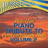 Peaceful Piano Tribute to Contemporary Hits, Volume 2 - Best Reviews Guide