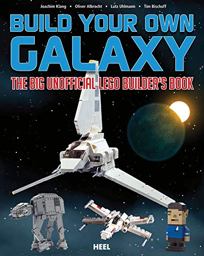 (Build Your Own Galaxy: The Big Unofficial Builder's Book)