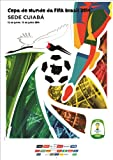 Brazil 2014 FIFA World Cup Poster 12''x18'' - Style C - Sede Cuiaba Brasil 2014 Soccer Gift Idea