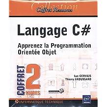 Langage C# - Apprenez la Programmation Orientée Objet