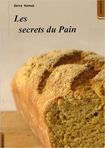Lire un Les secrets du pain pdf ebook