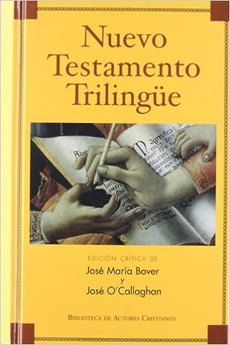 Nuevo Testamento Trilingüe por José María Bover epub