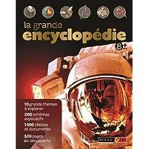 La grande encyclopédie: 8 ans +