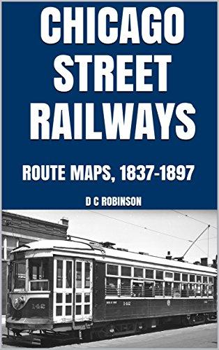 CHICAGO STREET RAILWAYS: ROUTE MAPS, 1837-1897 - 1897 Map