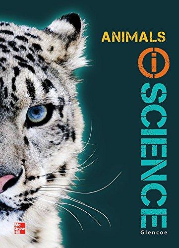 Glencoe Life iScience Module H: Animals, Grade 7, Student Edition (GLEN SCI: THE WATER PLANET)