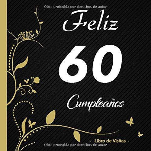 Feliz 60 cumpleaños - Libro de visitas -: Para llenar | Para ...