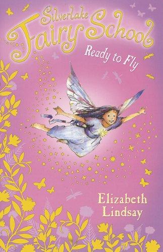 Read Online Ready to Fly (Silverlake Fairy School) PDF
