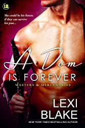 A Dom is Forever (Masters and Mercenaries Book 3)