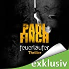 Feuerläufer (Mark Heckenburg 6) Hörbuch von Paul Finch Gesprochen von: Detlef Bierstedt
