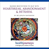 A Meditation for Heartbreak, Abandonment
