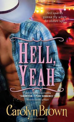 Hell, Yeah (Honky Tonk) by Carolyn Brown (2010-08-01) pdf epub download ebook