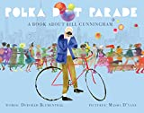 #2: Polka Dot Parade: A Book About Bill Cunningham