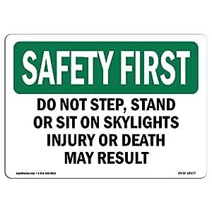 Letrero de seguridad de Osha - no pasar, de pie o sentarse ...