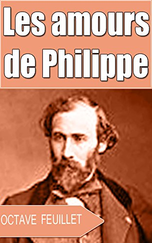 les-amours-de-philippe-french-edition