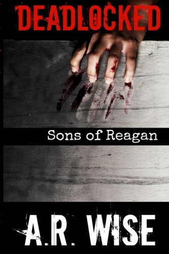 Deadlocked 8 - Sons of Reagan (Volume 7) pdf epub