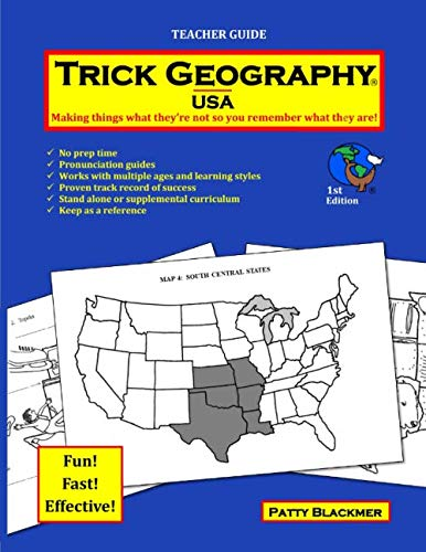 Trick Geography: USA--Teacher Guide: Making things what they're not so you remember what they ()