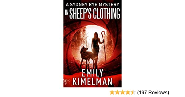 In Sheeps Clothing A Sydney Rye Mystery 9 Kindle Edition By