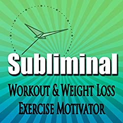 Subliminal Workout & Exercise Motivation