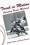 Torah in Motion: Creating Dance Midrash