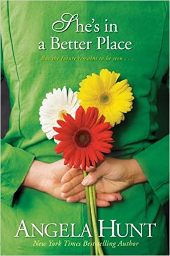 Image result for she's in a better place angela hunt