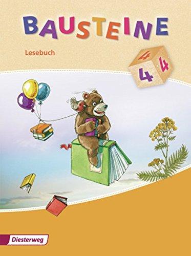 BAUSTEINE Lesebuch - Ausgabe 2008: Lesebuch 4