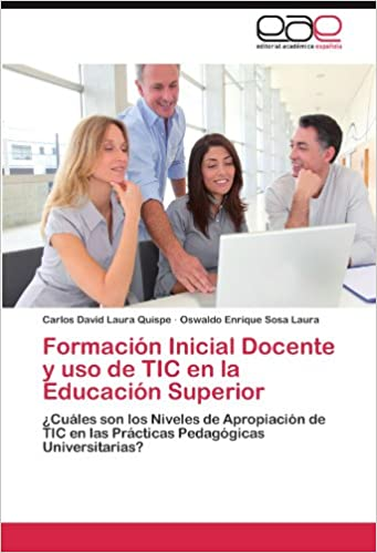 Formación Inicial Docente y uso de TIC en la Educación Superior