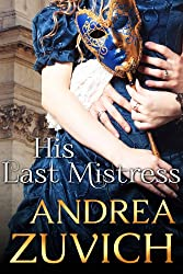 His Last Mistress: The Duke of Monmouth and Lady Henrietta Wentworth