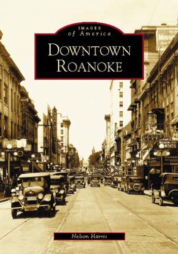 Downtown Roanoke   (VA)  (Images of America)