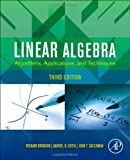 Linear Algebra : Algorithms, Applications, and Techniques, Bronson, Richard and Costa, Gabriel B., 0123914205