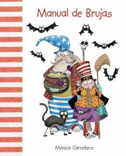 Manual de brujas (Manuales) (Spanish Edition) [Monica Carretero] (Tapa Dura)