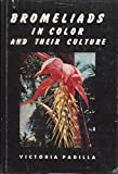img - for Bromeliads in Color and Their Culture book / textbook / text book