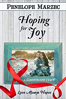 Hoping for Joy (Love is Book 13) by [Marzec, Penelope]