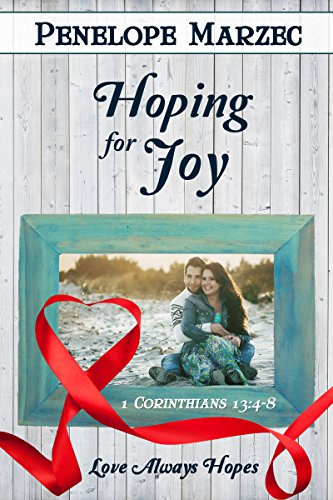 Hoping for Joy (Love is Book 13)