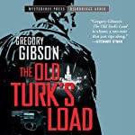 The Old Turk's Load | Gregory Gibson