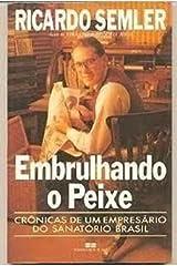 Embrulhando o peixe (Portuguese Edition) Paperback