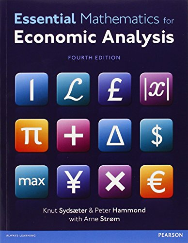 Essential Mathematics for Economic Analysis with MyMathLab Global access card (4th Edition)